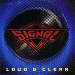 SIGNAL: Loud & Clear (1989)