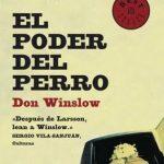 DON WINSLOW: El Poder Del Perro