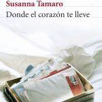 SUSANNA TAMARO: Donde El Corazón Te Lleve
