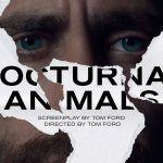Crítica ANIMALES NOCTURNOS (2016) -Última Parte-