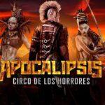 'APOCALIPSIS', LO NUEVO DE CIRCO DE LOS HORRORES EN LA CAJA MÁGICA DE MADRID