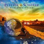 JIM PETERIK & MARC SCHERER: Risk Everything (2015)